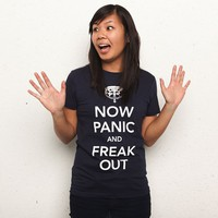 """Now Panic and Freak Out"" - Threadless.com - Best t-shirts in the world"