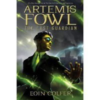 Artemis Fowl: The Last Guardian [Hardcover]
