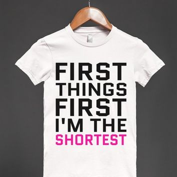 FIRST THINGS FIRST I'M THE SHORTEST T-SHIRT PINK BLK ID921448