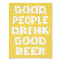 Good Beer Poster from Zazzle.com