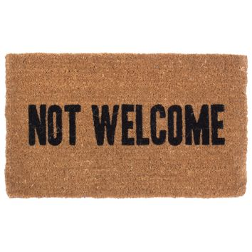 """Not Welcome"" Doormat by Coco Mats N More"