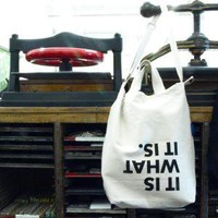 baum-kuchen  the Message Bag - &quot;It is what it is.&quot; (white)