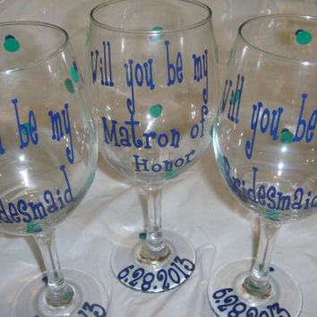 Will You Be My Bridesmaid/Maid of Honor/ Matron of Honor Wine Glasses/ Set of 6 Bridesmaid Proposal Wine Glasses