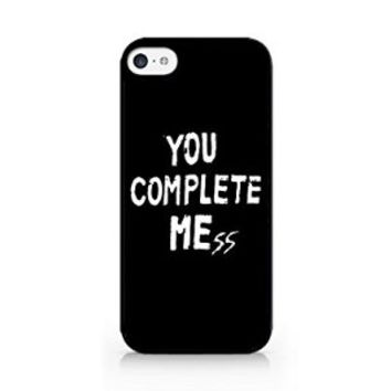 You Complete Me - You Complete Mess - BLACK - iPhone 5C - Hard Plastic Phone Case - Black Phone Case