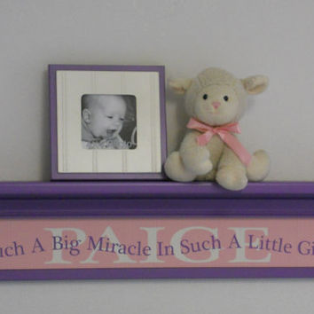 "Purple Personalized Gift, Pink Purple Baby Girl Nursery 30"" Lilac Shelf with Custom Name - Saying - Such A Big Miracle In Such A Little Girl"