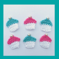 6 small crochet cupcakes, appliques and embellishments
