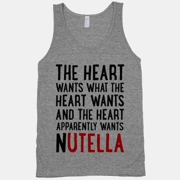 The Heart Wants Nutella