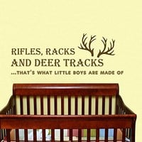 Wall Decal Vinyl Sticker Decals Art Home Decor Murals Quote Decal Rifles, Racks and Deer Tracks, thats what little boys are made of Horns Antlers Decals Childrens Kids Nursery Baby Decor V909