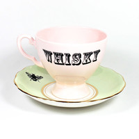 Whisky in a Teacup