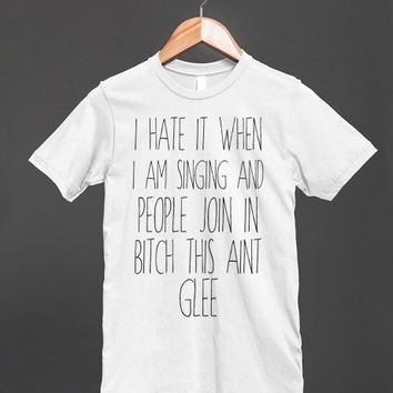 This Ain't Glee | Fitted T-shirt | Skreened