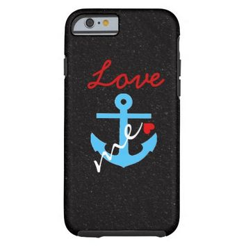 Love Anchors Me iPhone 6 Case