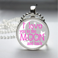 Round Glass Bezel Photo Art Pendant I Love You To The Moon And Back Necklace With Silver Ball Chain (A3752)