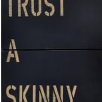 Reclaimed Wood Sign- Never Trust a Skinny Cook