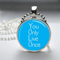 Round Glass Bezel Photo Art Pendant YOLO You Only Live Once Necklace With Silver Ball Chain (A3797)
