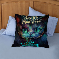 cheshire cat alice in wonderland were all made here square piloow custome zippered pillow case one side and two side