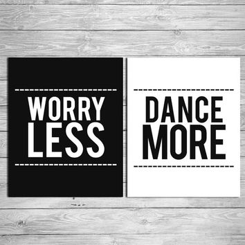 Worry Less Dance More, Set of 2 Prints, Black and White, Typogaphy, Typographic Print, Dorm Decor, Apartment Decor, Home Decor