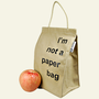 Lightweight Recycled Cotton Lunch Bag, I'm Not A Paper Bag