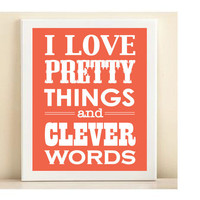 "Coral ""Pretty Things & Clever Words"" print poster"