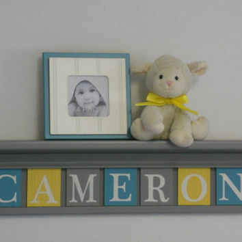 "Teal Gray and Yellow Shelves Customized for CAMERON - 30"" Grey Shelf - 6 Letter Blocks, Personalized Baby Nursery Wall Decor and Unique Gift"