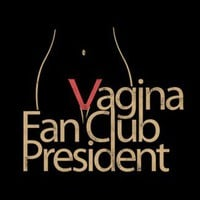 T-Shirt Hell :: Shirts :: VAGINA FAN CLUB PRESIDENT