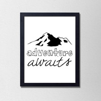 Adventure Awaits. Travel Poster. Black and White Typography Print. Minimalist Poster. Mountain Print. Wanderlust Quote. Quote Poster.