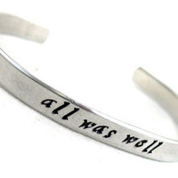 Harry Potter Bracelet , All Was Well, Hand Stamped Custom Jewelry by Foxwise | foxwise