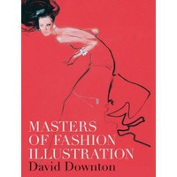 Amazon.com: Masters of Fashion Illustration (9781856697040): David Downton: Books