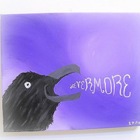 "Original Painting Acrylic on Canvas ""Nevermore"" Quoth the Raven 8x10 OOAK"