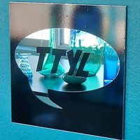 Word Art - TTYL Wall Mirror - Talk To You Later