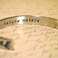 Hakuna Matata Secret Message Hand Stamped Cuff Bracelet Can Be Custom Quote