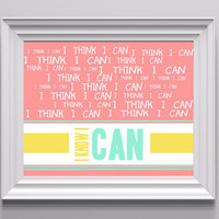 I think I can, I know I can, Typography Design (Light Pink, Yellow, Mint Green) Poster Design 8x10 Digital Print