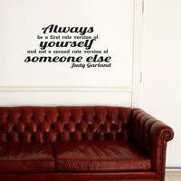 Judy Garland Vinyl wall quote First Rate Version of Yourself