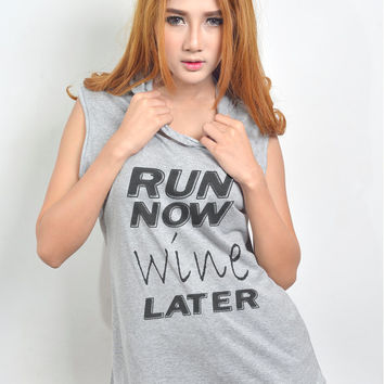 Run Now Wine Later Workout Gym Hoodie Runing Exercise Women Tank Top T Shirt