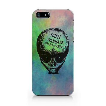 Q-160 Alien- You'll wanna be high for this phone case Ip6/6plus, Iphone4/4s, Iphone5/5s/5c, Samsung s3/s4/s5, Note3 case