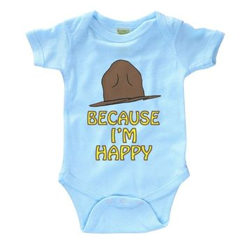Because I'm Happy Infant Onesuit