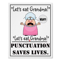 Punctuation Saves Lives - Poster from Zazzle.com
