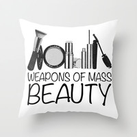 Weapons of Mass Beauty Throw Pillow by Rui Faria   Society6