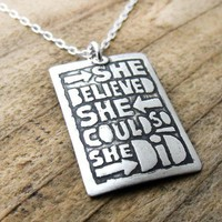 She believed she could so she did necklace by lulubugjewelry