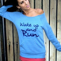 Wake Up and RUN Off the Shoulder Girly Sweatshirt. Size LARGE