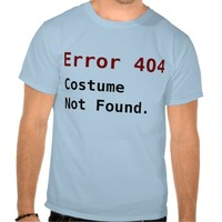 Error 404 Costume Not Found, Anti-Halloween Geek
