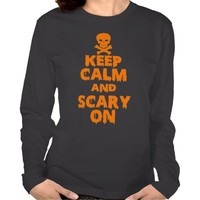 Keep Calm And Scary On Halloween Shirt
