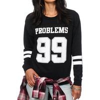 Empyre Sorel 99 Problems Crew Neck Sweatshirt