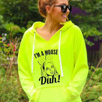I'm a Mouse Duh - Hoodie
