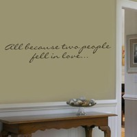 "Target ""All Because Two People Fell In Love"" wall applique"