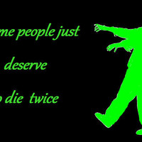 zombie quote black and green plaque/sign  FSB