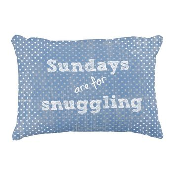 Sundays are for snuggling Quote Polka Dots