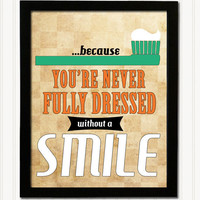 Retro Art Print - You&#x27;re never fully dressed without a smile 11 x 14