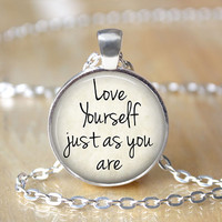Love Yourself Necklace, Empowerment Pendant, Quote Jewelry