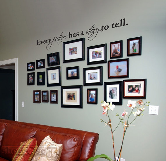 Every Picture Has A Story To Tell 48&quot; - Vinyl Wall Art - FREE Shipping - Fun Wall Decal