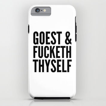 GOEST AND FUCKETH THYSELF iPhone & iPod Case by CreativeAngel | Society6